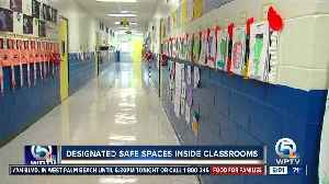 Designated safe spaces inside classrooms [Video]