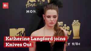 Katherine Langford Joins Cast Of 'Knives Out' [Video]