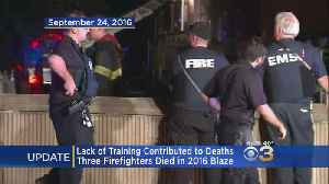 Lack Of Training, Unclear Strategy Contributed To Deaths Of 3 Wilmington Firefighters, Report Finds [Video]
