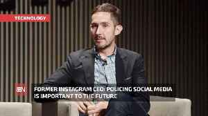 Former Instagram CEO Talks About Social Media Monitoring [Video]