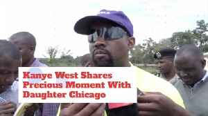 Kanye West Is A Affectionate Father To Daughter Chicago [Video]