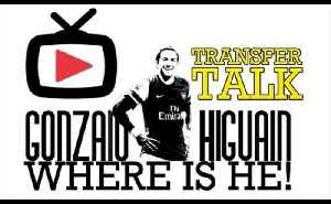 Arsenal Transfer Show - GONZALO HIGUAIN - WHERE IS HE? - ArsenalFanTV.com [Video]