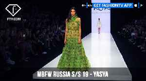 YASYA Mercedes Benz Fashion Week Russia Spring/Summer 2019 | FashionTV | FTV [Video]