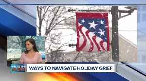 Ways to navigate holiday grief [Video]