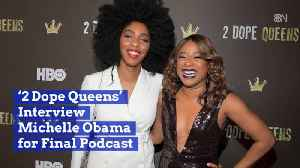 2 Dope Queens Get Michelle Obama For Final Podcast [Video]