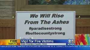 Vigil Held In Chico For Camp Fire Victims [Video]