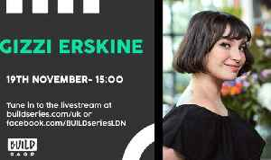 Live From London - Gizzi Erskine [Video]