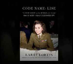 WWII's Most Highly Decorated Spy Was A Woman—And A Hero [Video]