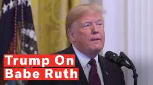 Trump Makes False Claims About Babe Ruth At Medal Of Freedom Ceremony [Video]
