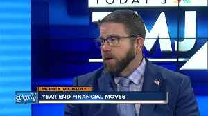 Money Monday: Year-end financial moves [Video]