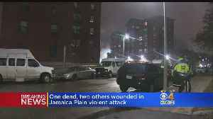 1 Dead, 2 Wounded In Jamaica Plain Attack [Video]