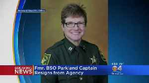 BSO Captain Resigns, Sergeant Placed On Administrative Duty [Video]