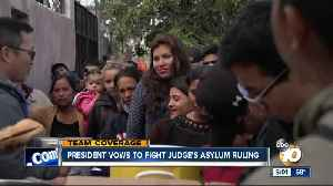 President vows to fight judge's asylum ruling [Video]