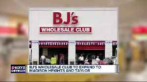 BJ's Wholesale Club opening two locations in metro Detroit next year [Video]
