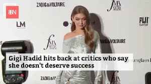 Gigi Hadid Says She Deserves All The Money She Makes [Video]