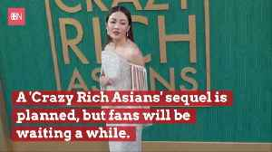 Crazy Rich Asians Will Have A Sequel But Not Quickly [Video]