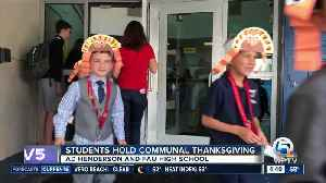 Students hold communal Thanksgiving at AD Henderson and FAU High School [Video]