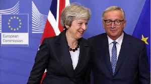 Britain's May Meets With EU Chief In Brussels To Reach Deal For Post Brexit Ties [Video]