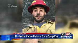 Huntsville native returns from fighting wildfires [Video]
