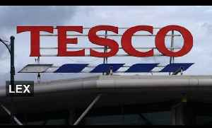 Tough times for Tesco [Video]