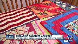 Colorado group threads comfort for family members of organ donors [Video]