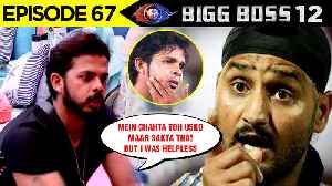 Sreesanth REVEALS TRUTH About His Fight With Harbhajan Singh | Bigg Boss 12 Episode 67 Update [Video]