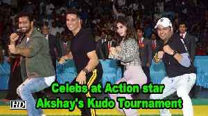 Celebs at Action star Akshay Kumar's Kudo Tournament [Video]