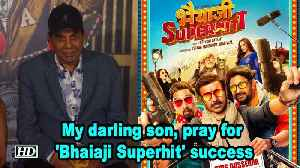 My darling son, pray for 'Bhaiaji Superhit' success | Dharmendra to Sunny [Video]
