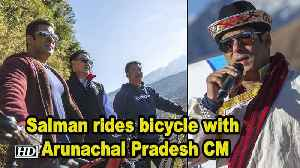 Salman rides bicycle with Arunachal Pradesh CM Pema Khandu [Video]
