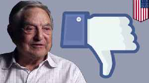 Facebook hired right-wing PR firm to smear billionaire George Soros [Video]
