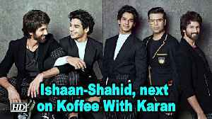 Ishaan and Shahid, next on Koffee With Karan [Video]