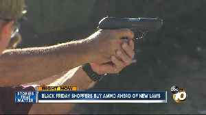 Black Friday shoppers buy ammo ahead of new laws [Video]