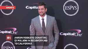 Aaron Rodgers Donates A Million To Help California Fire Victims [Video]