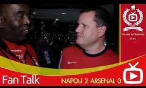 Arsenal 0 Napoli 2 - We Dropped The Ball In The Group Of Death [Video]