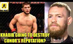 What would happen to Bigger Than Life Conor McGregor's reputation if Khabib smokes him,DC,Holloway [Video]