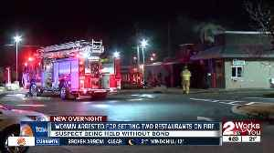 TPD: Woman sets fire at McDonald's and Taco Bell [Video]
