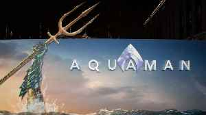 First Reactions For 'Aquaman' Movie Surface Online [Video]