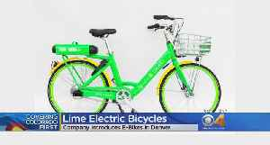 Lime Joins Uber In Launching Electric Bikes In Denver [Video]