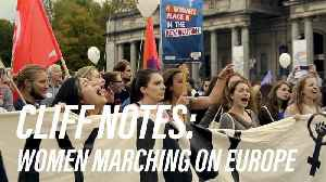 Why thousands of women are marching in Europe [Video]