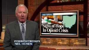 Editorial: Signs of hope in Dayton opioid crisis [Video]