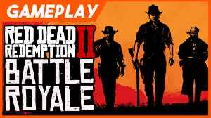 Red Dead Online - 'Make It Count' Battle Royale Mode Gameplay [Video]