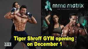 Tiger Shroff MMA GYM to open on December 1 [Video]