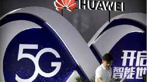New Zealand Intelligence Rejects Huawei 5G, Citing Security [Video]