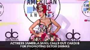 Actress Jameela Jamil Calls Out Cardi B For Promoting Detox Drinks [Video]