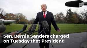 Bernie Sanders Claims Trump 'Has No Political Beliefs' and Is 'Trying To Divide the American People' [Video]