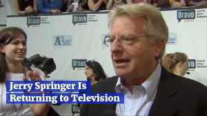 Jerry Springer Is Coming Back [Video]