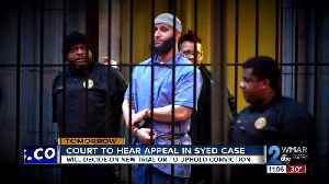 MD's highest court will hear arguments in Syed case [Video]