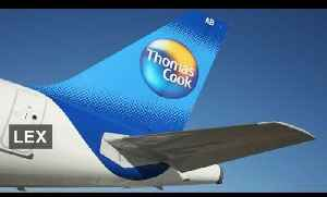Thomas Cook shares fly on Fosun stake | Lex [Video]