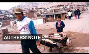 Ending Peruvian poverty I Authers Note [Video]