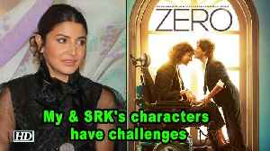 Anushka talks about her & SRK's Characters in 'ZERO' [Video]